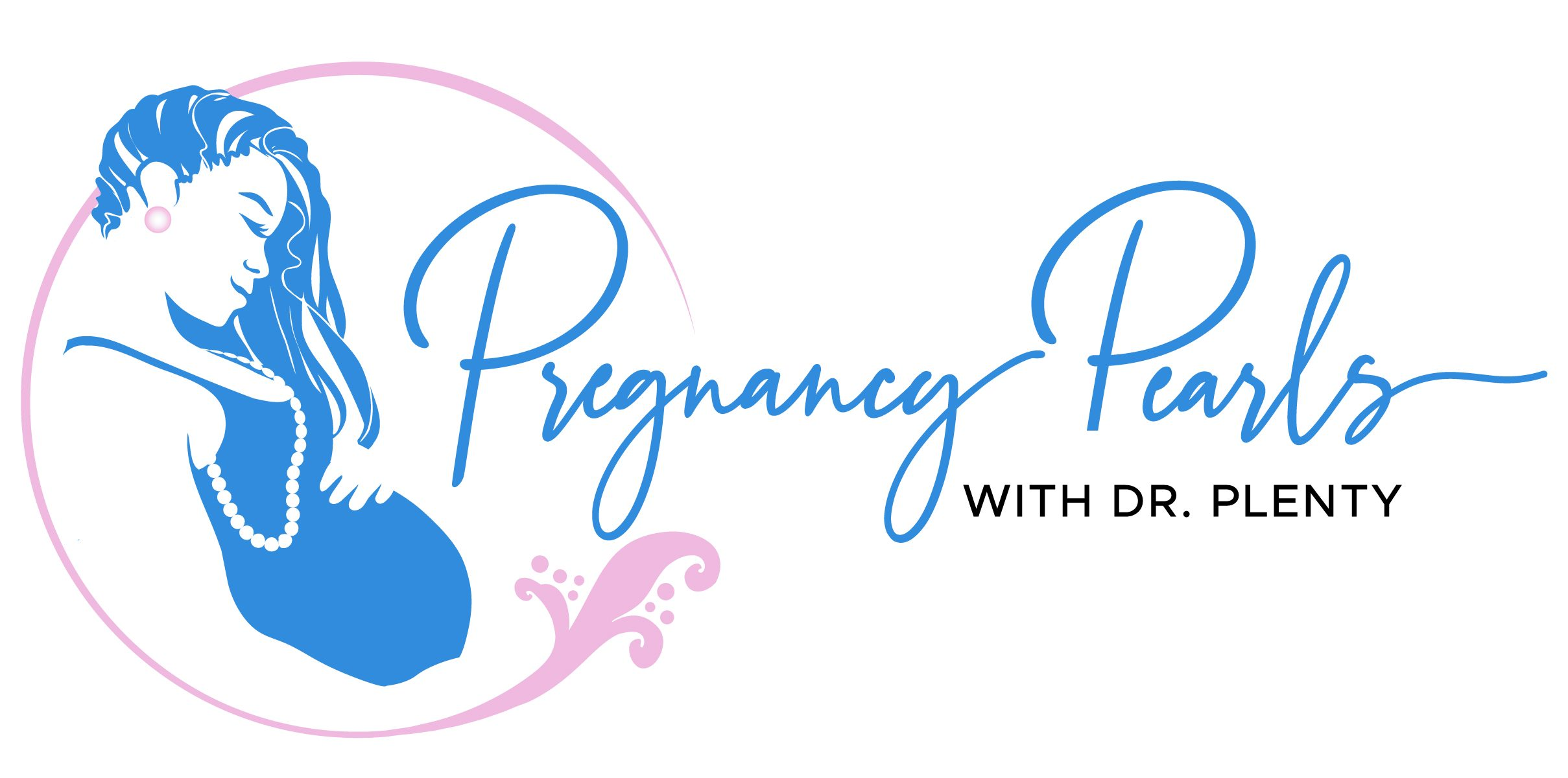 Pregnancy Pearls with Dr. Plenty